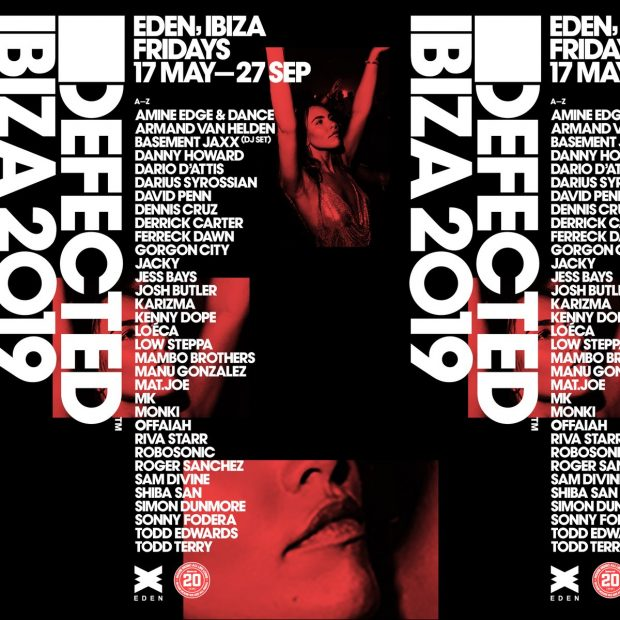 Defected in the House Eden 2019 summer line ups