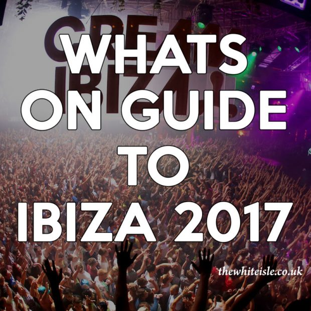 What's on In Ibiza 2017 Quick Guide