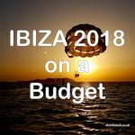 Can Ibiza on a budget be done in 2018
