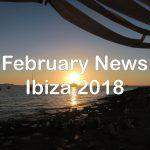 IBIZA NEWS ROUNDUP FEBRUARY 2018