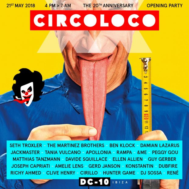 CircoLoco 20th Anniversary Opening Party Line up Monday 21st May 2018