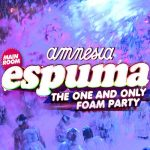 Espuma Foam Party Amnesia Ibiza 2018