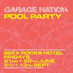 Garage Nation Ibiza Rocks Hotel