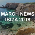 Ibiza news roundup March 2018