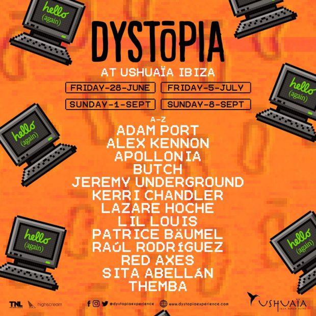 Dystopia Ushuaia Ibiza