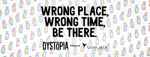 Dystopia Ushuaia Ibiza on Fridays this summer