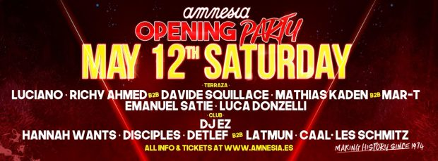 Amnesia Opening Party Saturday 12th May 2018