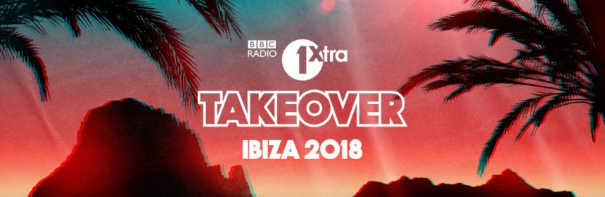BBC Radio 1XTRA Ibiza Rocks Hotel on the 4th August 2018