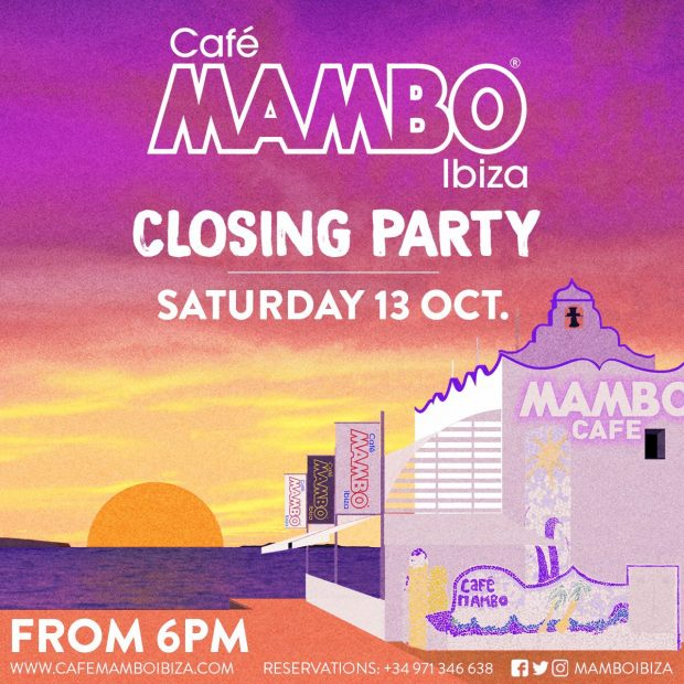 Cafe Mambo Closing Party 2018 Saturday 13th October