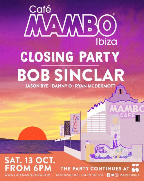 Cafe Mambo Closing with Bob Sinclar 13th October 2018