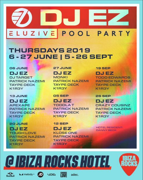 DJ EZ Ibiza Rocks Pool Party weekly line ups