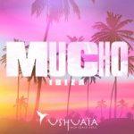 Mucho Ibiza Ushuaïa Ibiza 2019