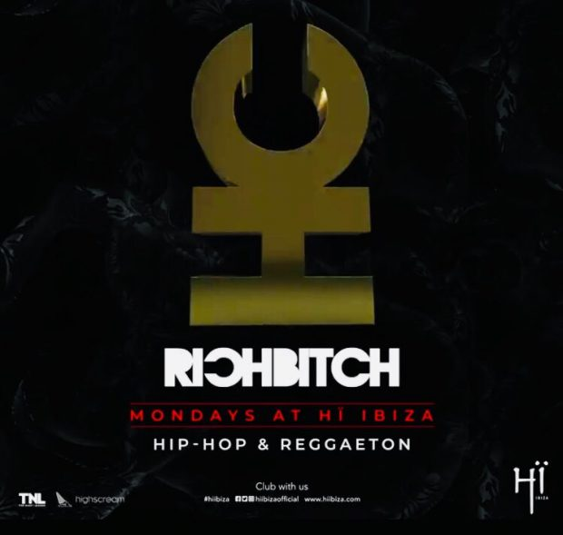 RichBitch Hï Ibiza 2019