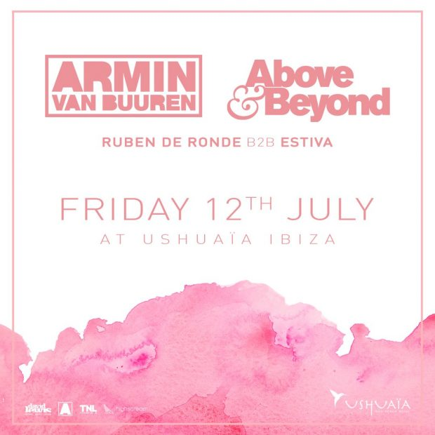 Armin van Buuren and Above & Beyond Ushuaïa Ibiza.