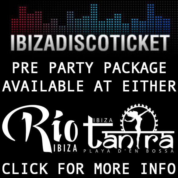 Reserve  Ibiza Tickets