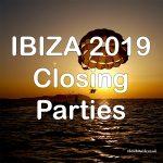 Ibiza Closing Parties 2019