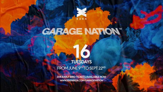Garage Nation Eden Ibiza 2020